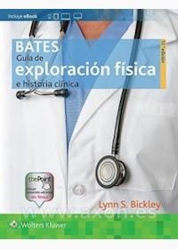 Papel+Digital Bates Guía De Exploración Física E Historia Ed.12º