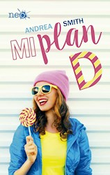 Libro 1.Mi Plan D (Las Chicas Sullivan)