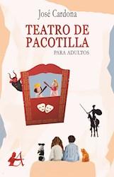 Libro Teatro De Pacotilla Para Adultos