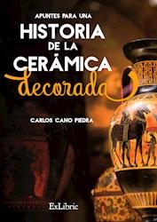 Libro Apuntes Para Una Historia De La Ceramica Decorada
