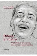 Papel DIBUJAR EL ROSTRO ANATOMIA EXPRESIONES EMOCIONES Y SENTIMIENTOS (CARTONE)