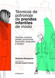 Libro Tecnicas De Patronaje De Prendas Infantiles De Moda