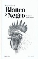 Libro Explorando El Blanco Y El Negro