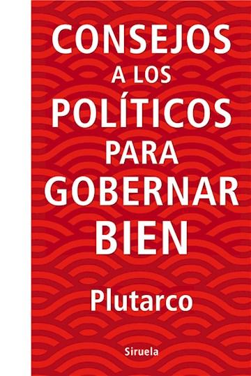 E-book Consejos A Los Políticos Para Gobernar Bien