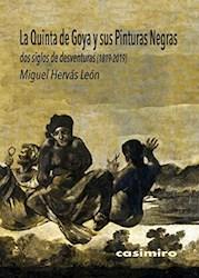 Papel La Quinta De Goya Y Sus Pinturas Negras