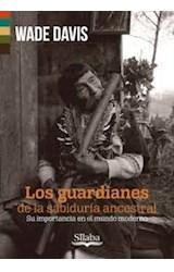 Papel LOS GUARDIANES DE LA SABIDURIA ANCESTRAL