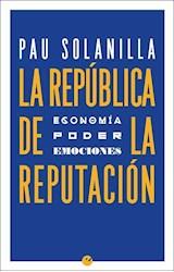 Papel LA REPUBLICA DE LA REPUTACION