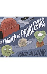 Papel LA FABRICA DE PROBLEMAS