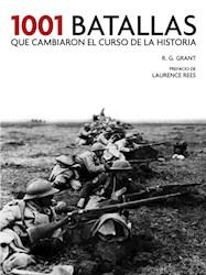 Libro 1001 Batallas Que Cambiaron El Curso De La Historia