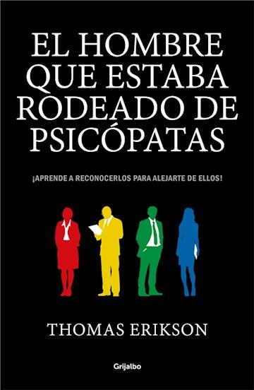 E-book El Hombre Que Estaba Rodeado De Psicópatas
