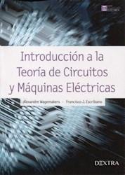 Libro Introduccion A La Teoria De Circuitos Y Maquinas Electricas