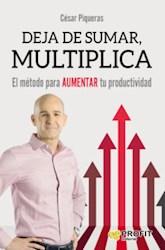 Libro Deja De Sumar , Multiplica