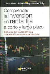 Libro Comprender La Inversion En Renta Fija A Corto Y Largo Plazo