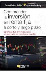 E-book Comprender la inversión en renta fija a corto y largo plazo. Ebook.