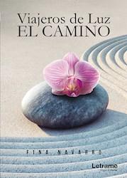 Libro Viajeros De Luz. El Camino