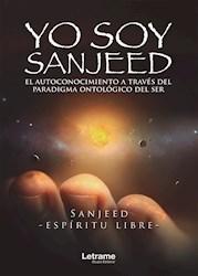 Libro El Yo Soy Sanjeed    Autoconocimiento A Traves Del P