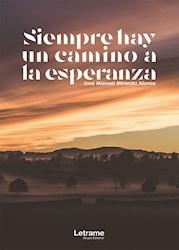 Libro Siempre Hay Un Camino A La Esperanza