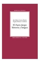 Papel EL FUERO JUZGO: HISTORIA Y LENGUA