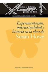 Papel Experimentación, Intertextualidad E Historia En La Obra De Susan Howe
