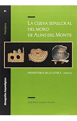 Papel La Cueva Sepulcral Del Moro De Alins Del Monte