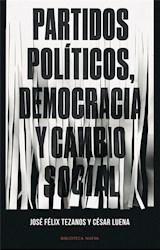 Papel PARTIDOS POLITICOS, DEMOCRACIA Y CAMBIO SOCIAL