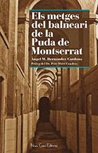 Libro Els Metges Del Balneari De La Puda De Montserrat
