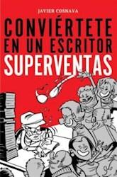 Libro Conviertete En Un Escritor Superventas