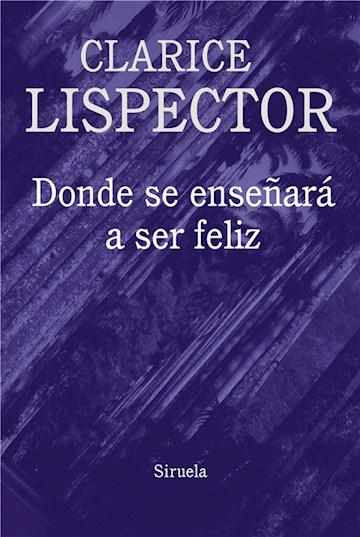 E-book Donde Se Enseñará A Ser Feliz