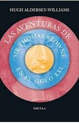 Papel LAS AVENTURAS DE SIR THOMAS BROWNE EN EL SIGLO XXI