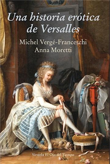 E-book Una Historia Erótica De Versalles