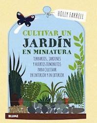 Libro Cultivar Un Jardin En Miniatura