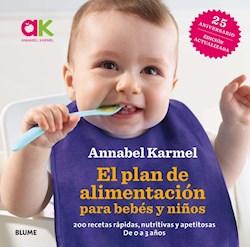 Libro El Plan De Alimentacion Para Bebes Y Niños.