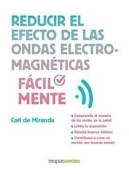 Libro Reducir El Efecto De Las Ondas Electromagneticas Facilmente