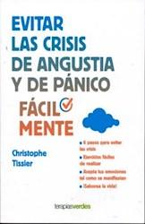 Libro Evitar Las Crisis De Agustia Y De Panico Facilmente