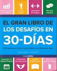 Libro El Gran Libro De Los Desafios En 30 Dias