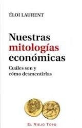 Papel NUESTRAS MITOLOGIAS ECONOMICAS