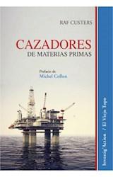 Papel CAZADORES DE MATERIAS PRIMAS