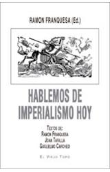 Papel HABLEMOS DE IMPERIALISMO HOY