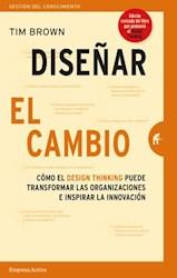 Libro Diseñar El Cambio