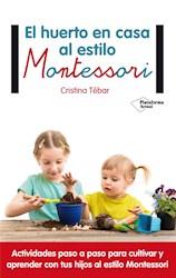 Libro Huerto En Casa Al Estilo Montessori