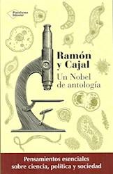 Libro Ramon Y Cajal : Un Nobel De Antologia