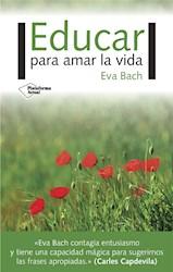 Libro Educar Para Amar La Vida