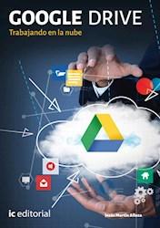 Libro Google Drive. Trabajando En La Nube