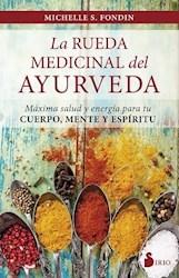 Libro La Rueda Medicinal Del Ayurveda