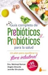 Libro Guia Completa De Prebioticos Y Probioticos Para La Salud