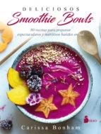 Libro Deliciosos Smoothie Bowls