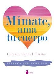 Libro Mimate , Ama Tu Cuerpo