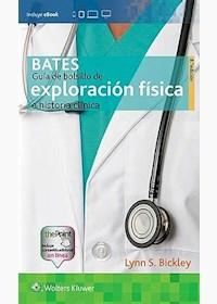 Papel+Digital Bates. Guía De Bolsillo De Exploración Física E Historia Clínica  Ed. 8ª