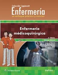 E-book Colección Lippincott Enfermería. Un Enfoque Práctico Y Conciso: Enfermería Medicoquirúrgica, 4.ª