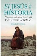Papel JESUS DE LA HISTORIA UN ACERCAMIENTO A TRAVES DEL EVANGELIO DE TOMAS